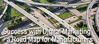 Webinar: Digital Marketing Road Map for Manufacturers and Industrial Companies