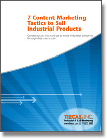 7 Content Marketing Tactics to Sell Industrial Products
